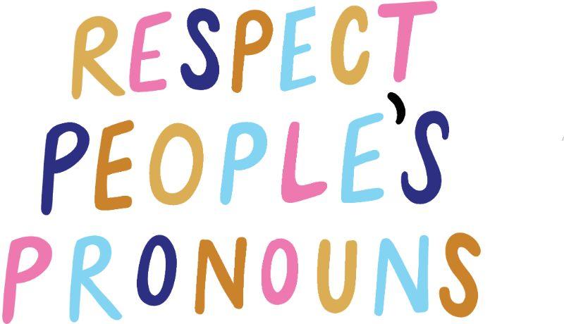respektiere die Pronomen der Menschen